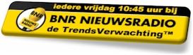 TrendsVerwachting iedere vrijdag bij BNR Nieuwsradio
